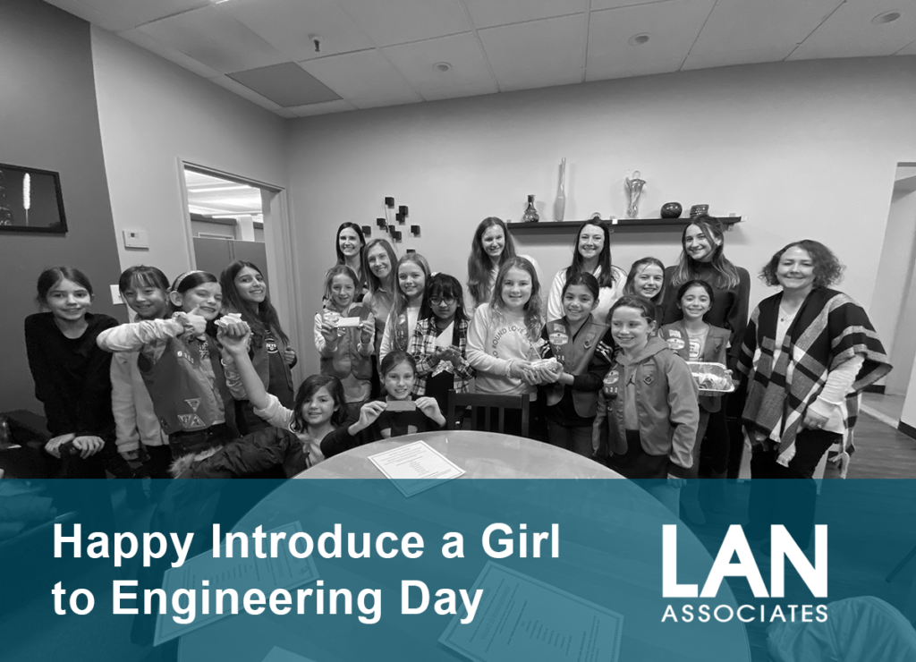 LAN Associates Introduce a Girl to Engineering Day
