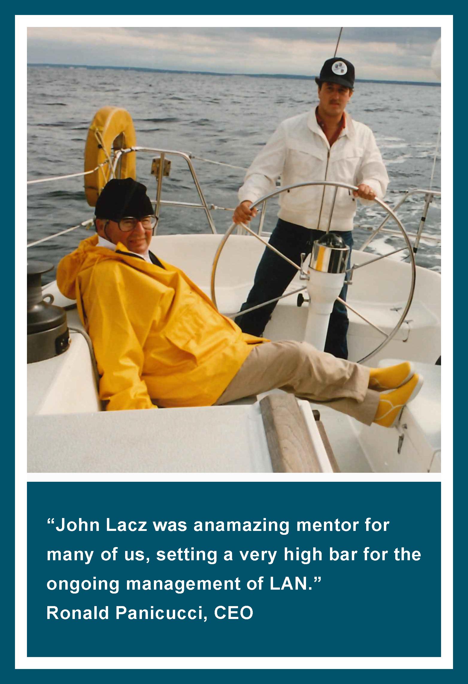 LAN CEO Ronald Panicucci and LAN Founder John Lacz