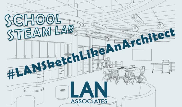 #LANSketchLikeAnArchitect Campaign