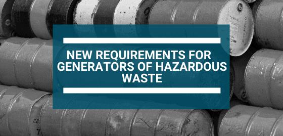new hazardous waste requirement